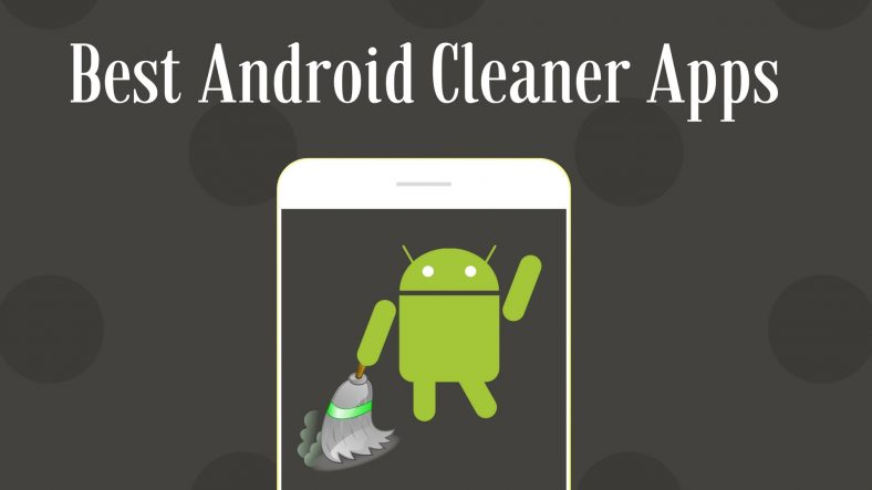 Best 5 speed up and cleaner apps for android